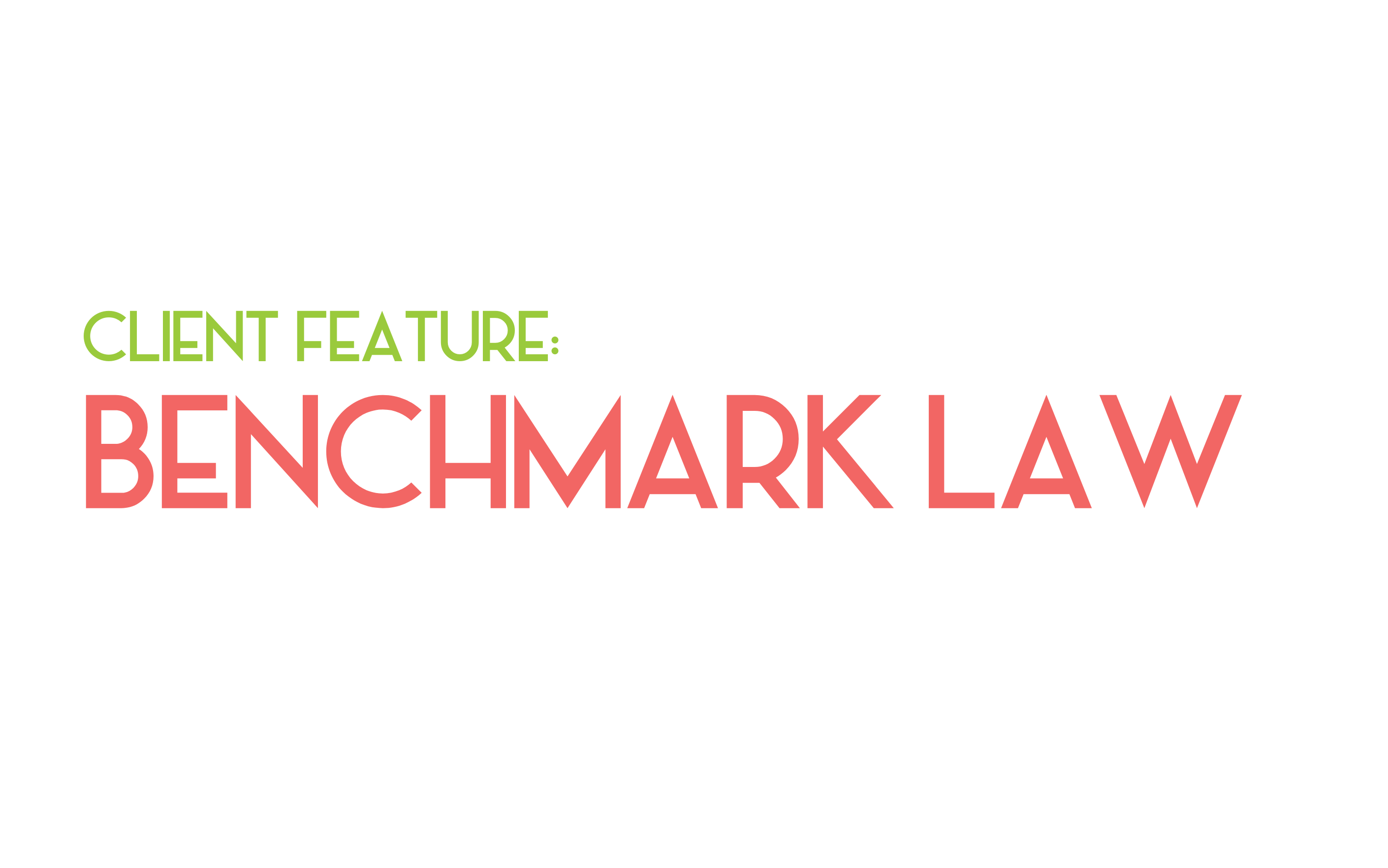 Client Feature: Benchmark Law