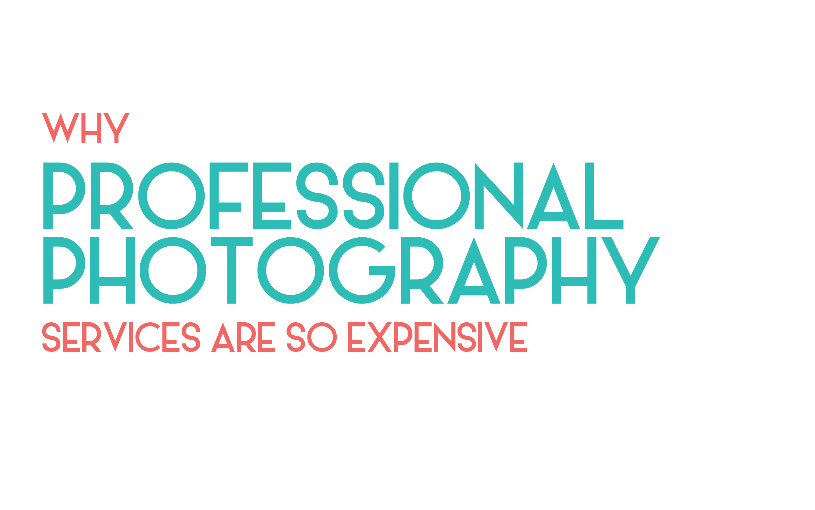 Why is a professional photographer so expensive?