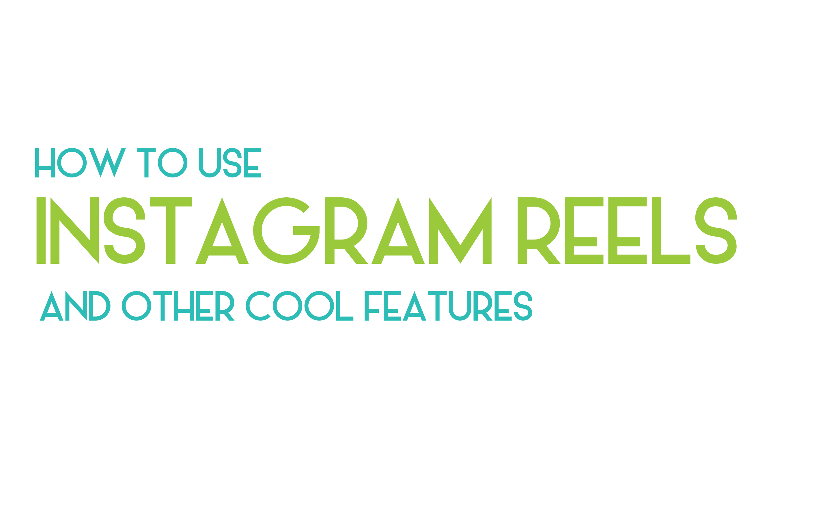 How to use Instagram Reels